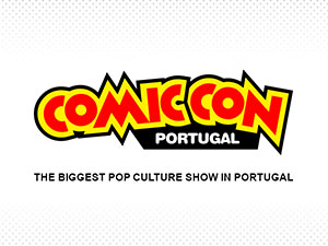 Comic Con Portugal revela primeiros convidados