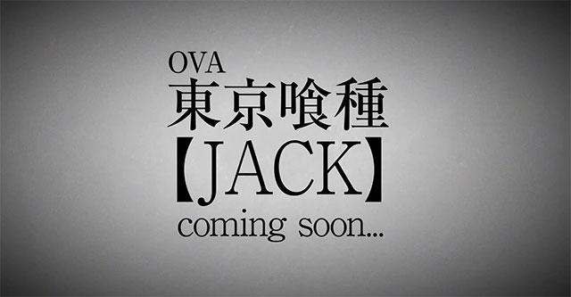 Tokyo Ghoul: Jack teaser da OVA