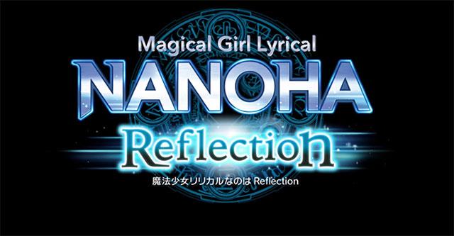 Magical Girl Lyrical Nanoha Reflection são 2 filmes