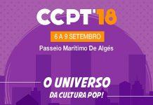 Comic Con Portugal 2018 a 6, 7, 8 e 9 de setembro
