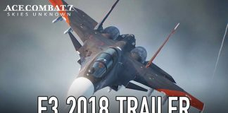 Ace Combat 7: Skies Unknown - Trailer E3 2018